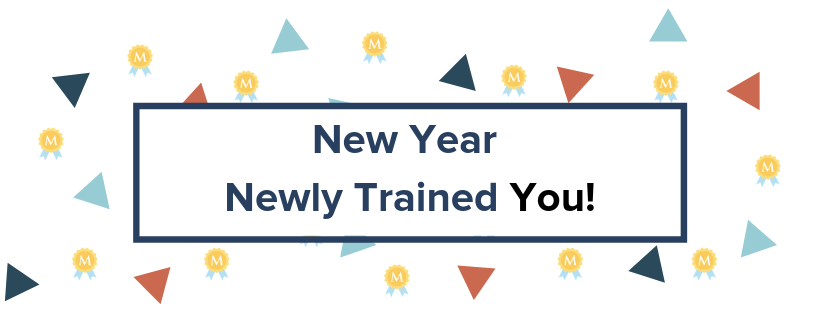 New Year, Newly Trained You!