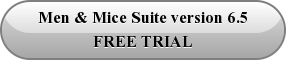 Men & Mice Suite version 6.5 FREE TRIAL